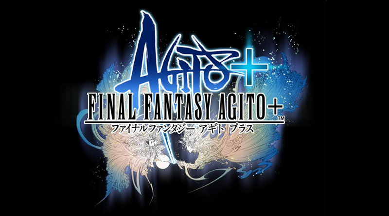 Final Fantasy Agito Plus + PS Vita Cancelled