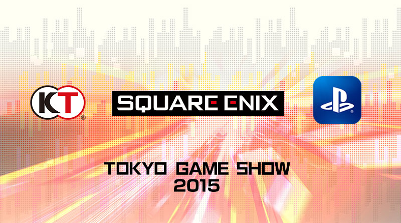 Koei Tecmo Square Enix Sony Computer Entertainment Japan Asia Announce Tokyo Game Show 2015 TGS Lineup PS Vita PS3 PS4