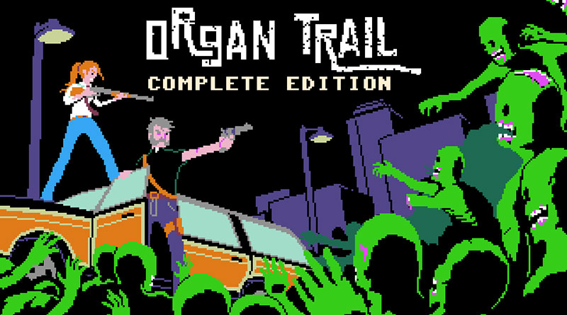 Organ Trail: Complete Edition PS Vita PS4