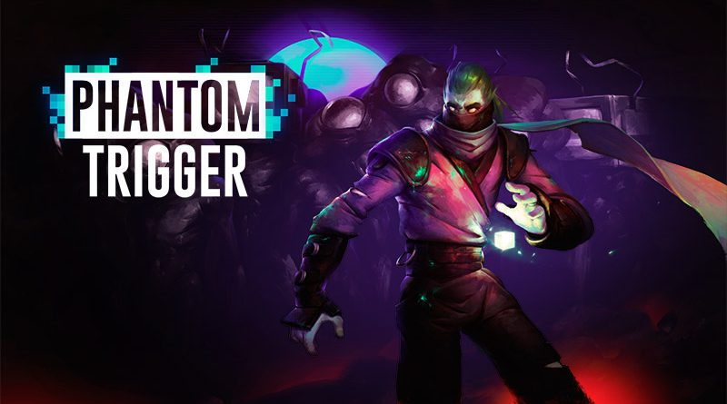 Phantom Trigger Nintendo Switch