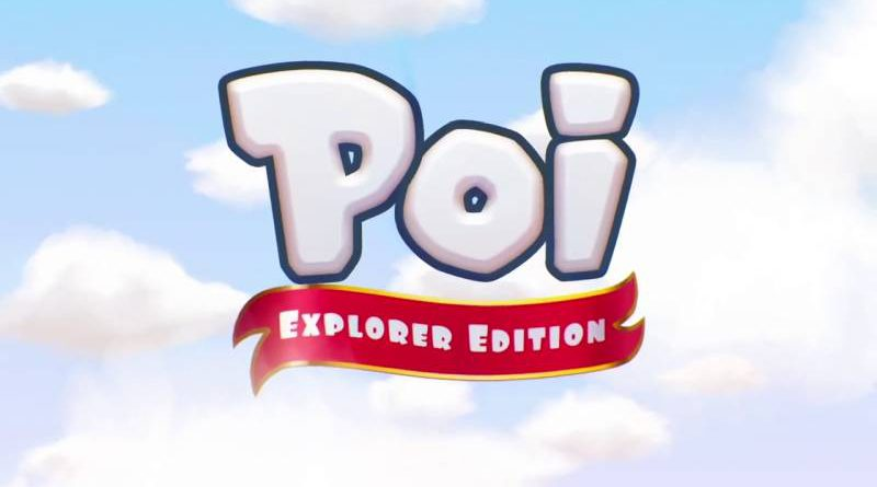 Poi: Explorer Edition Nintendo Switch