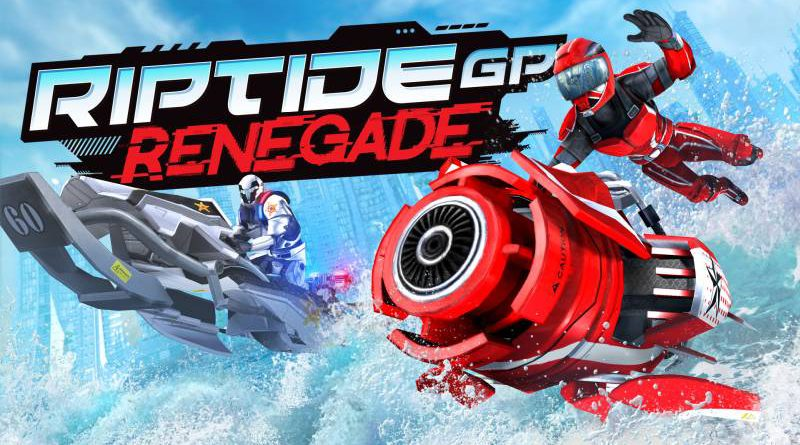 Riptide GP: Renegade Nintendo Switch