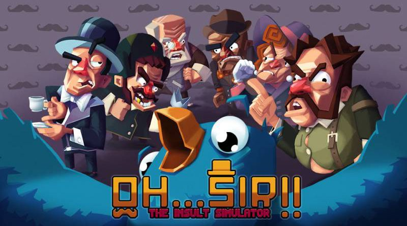 Oh…Sir! The Insult Simulator & Oh…Sir! The Hollywood Roast Nintendo Switch