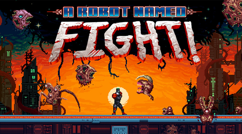 A Robot Named Fight! Nintendo Switch