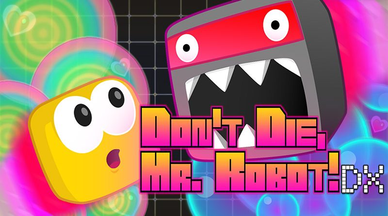 Don't Die, Mr. Robot! DX Nintendo Switch