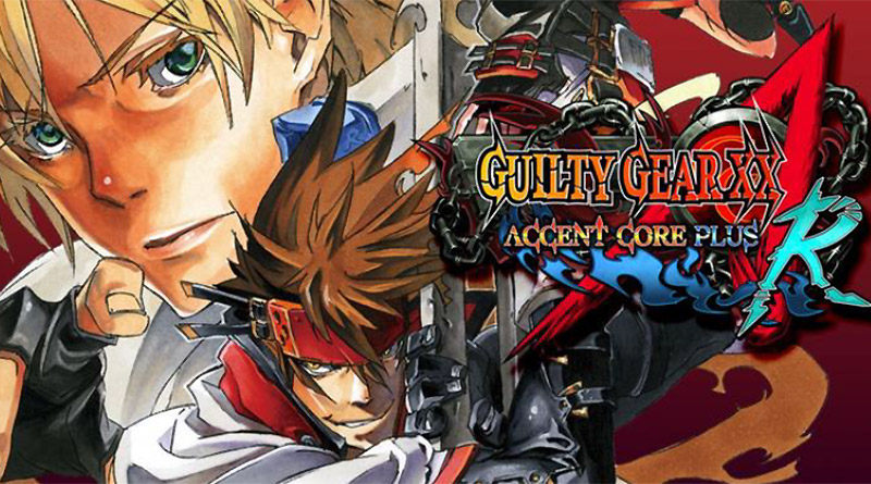 Guilty Gear XX: Accent Core Plus R Nintendo Switch