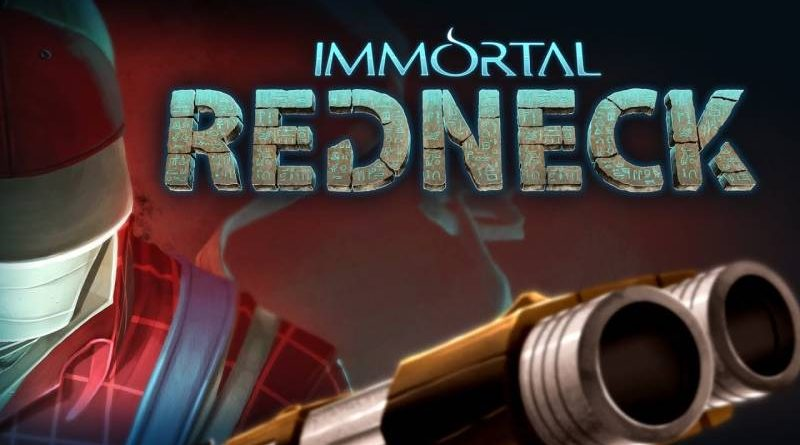 Immortal Redneck Arrives On Nintendo Switch On May 10, 2018