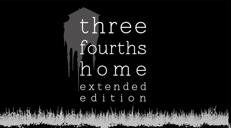 Three Fourths Home: Extended Edition Nintendo Switch