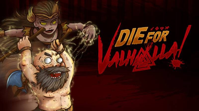 Die For Valhalla! Nintendo Switch
