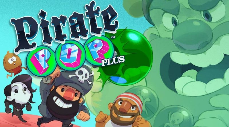 Pirate Pop Plus Coming To Nintendo Switch On May 31, 2018