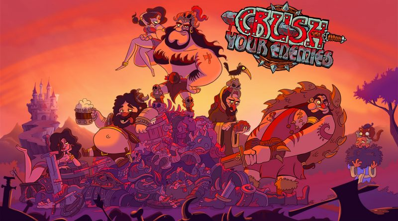 Crush Your Enemies Nintendo Switch