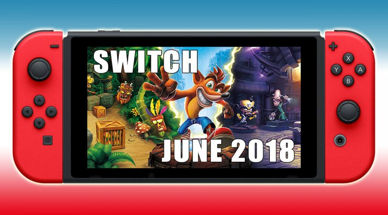 Nintendo Switch New Releases June 2018