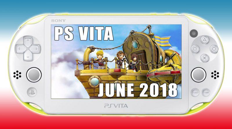 PS Vita New Releases June 2018