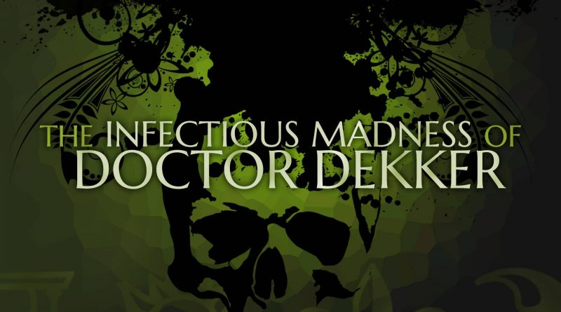 The Infectious Madness of Doctor Dekker Nintendo Switch