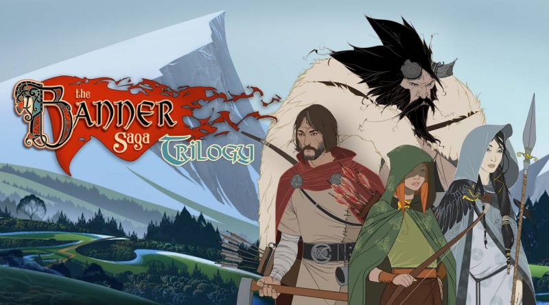 The Banner Saga Trilogy Edition Launches Today On Nintendo Switch Handheld Players