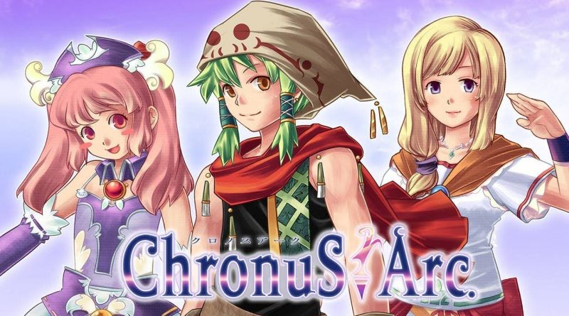 Chronus Arc PS Vita PS4 Nintendo Switch