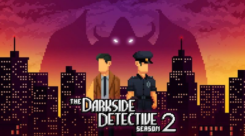 The Darkside Detective: Season 2 Nintendo Switch