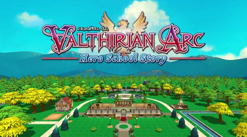 Valthirian Arc: Hero School Story Nintendo Switch