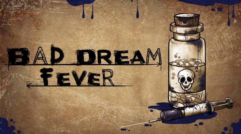 Bad Dream: Fever Nintendo Switch