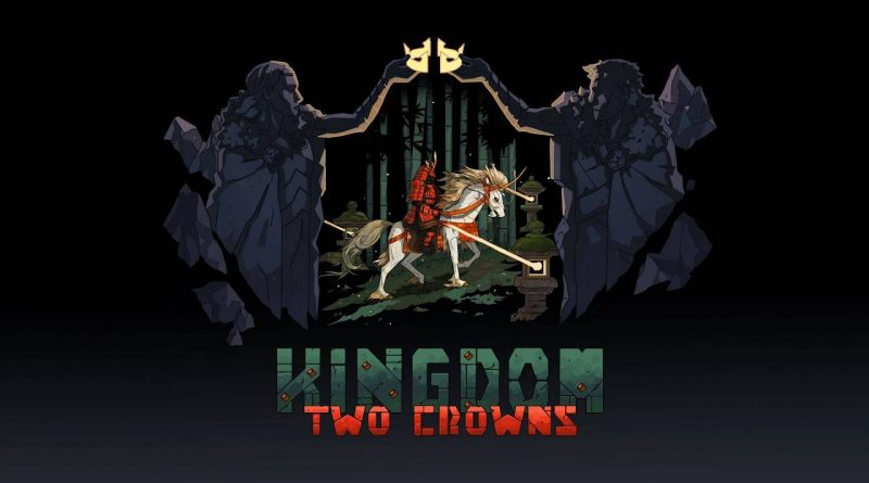 Kingdom Two Crowns Nintendo Switch