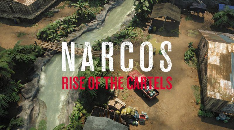 Narcos: Rise of the Cartels Heading To Nintendo Switch In Q3 2019