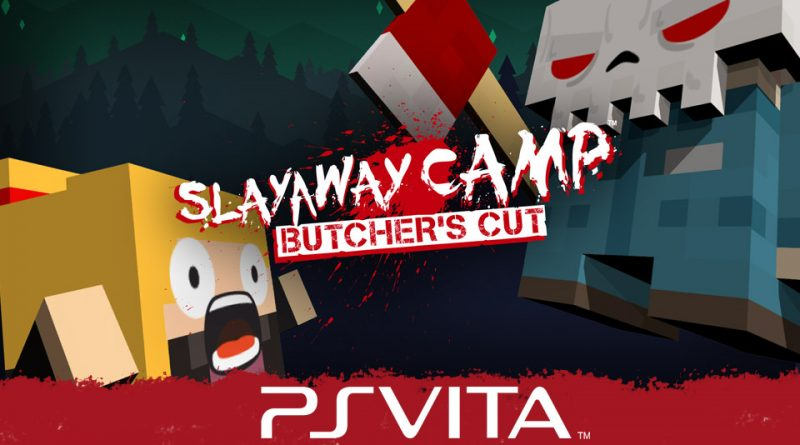 Slayaway Camp: Butcher's Cut PS Vita