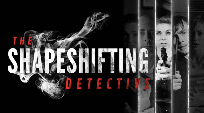 The Shapeshifting Detective Nintendo Switch