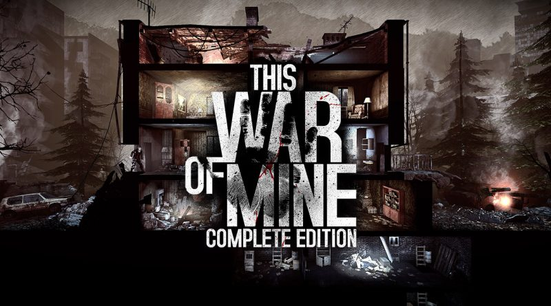 This War of Mine: Complete Edition Nintendo Switch