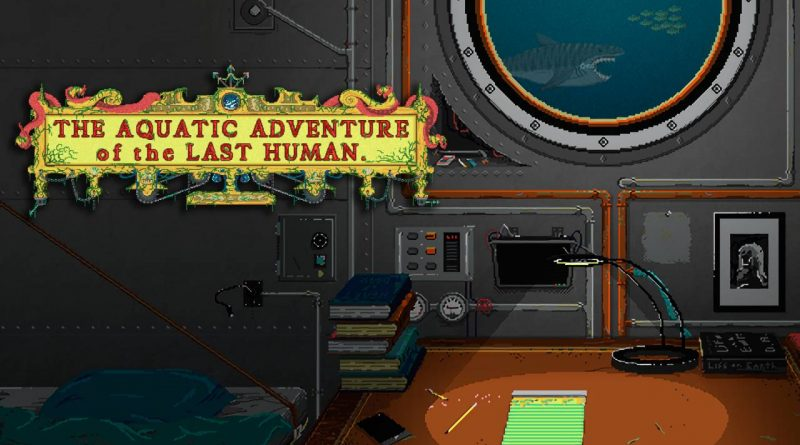 The Aquatic Adventures of the Last Human Arrives Nintendo Switch