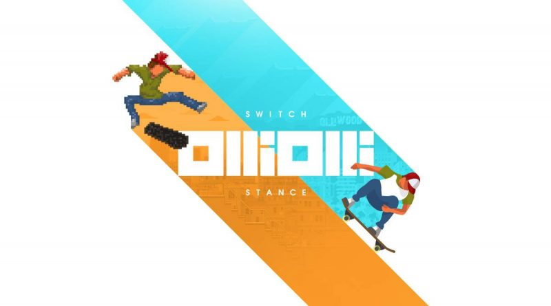 OlliOlli: Switch Stance