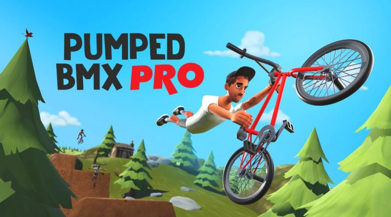 Pumped BMX Pro Nintendo Switch