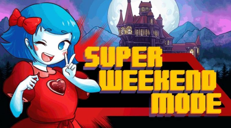 Super Weekend Mode PS Vita PS4 Switch