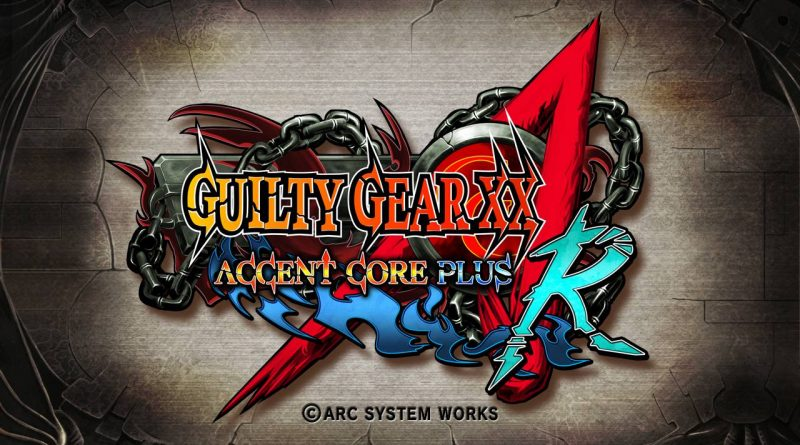 Guilty Gear and Guilty Gear XX Accent Core Plus R Nintendo Switch