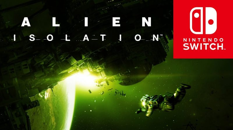 Alien: Isolation Nintendo Switch