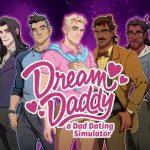 Dream Daddy: A Dad Dating Simulator Nintendo Switch