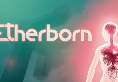 Etherborn Launch Trailer