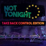 Not Tonight: Take Back Control Edition Nintendo Switch