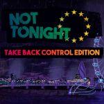 Not Tonight: Take Back Control Edition Nintendo Switch