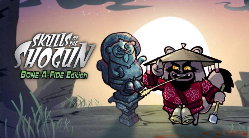 Skulls of the Shogun: Bone-A-Fide Edition Nintendo Switch