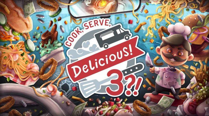 Cook, Serve, Delicious! 3?! Nintendo Switch