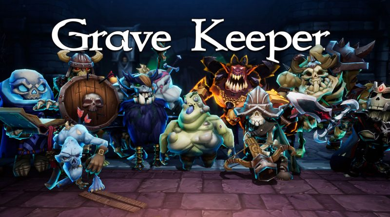 Grave Keeper Nintendo Switch