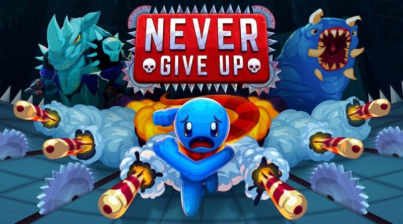 Never Give Up Nintendo Switch