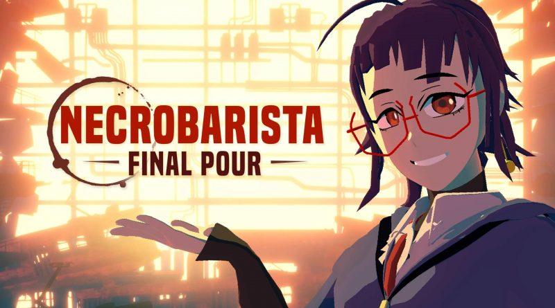 Necrobarista: Final Pour Nintendo Switch
