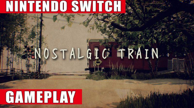 Nostalgic Train Nintendo Switch